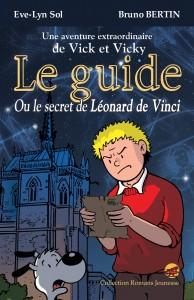Le Guide ou le secret de Léonard de Vinci-Blois